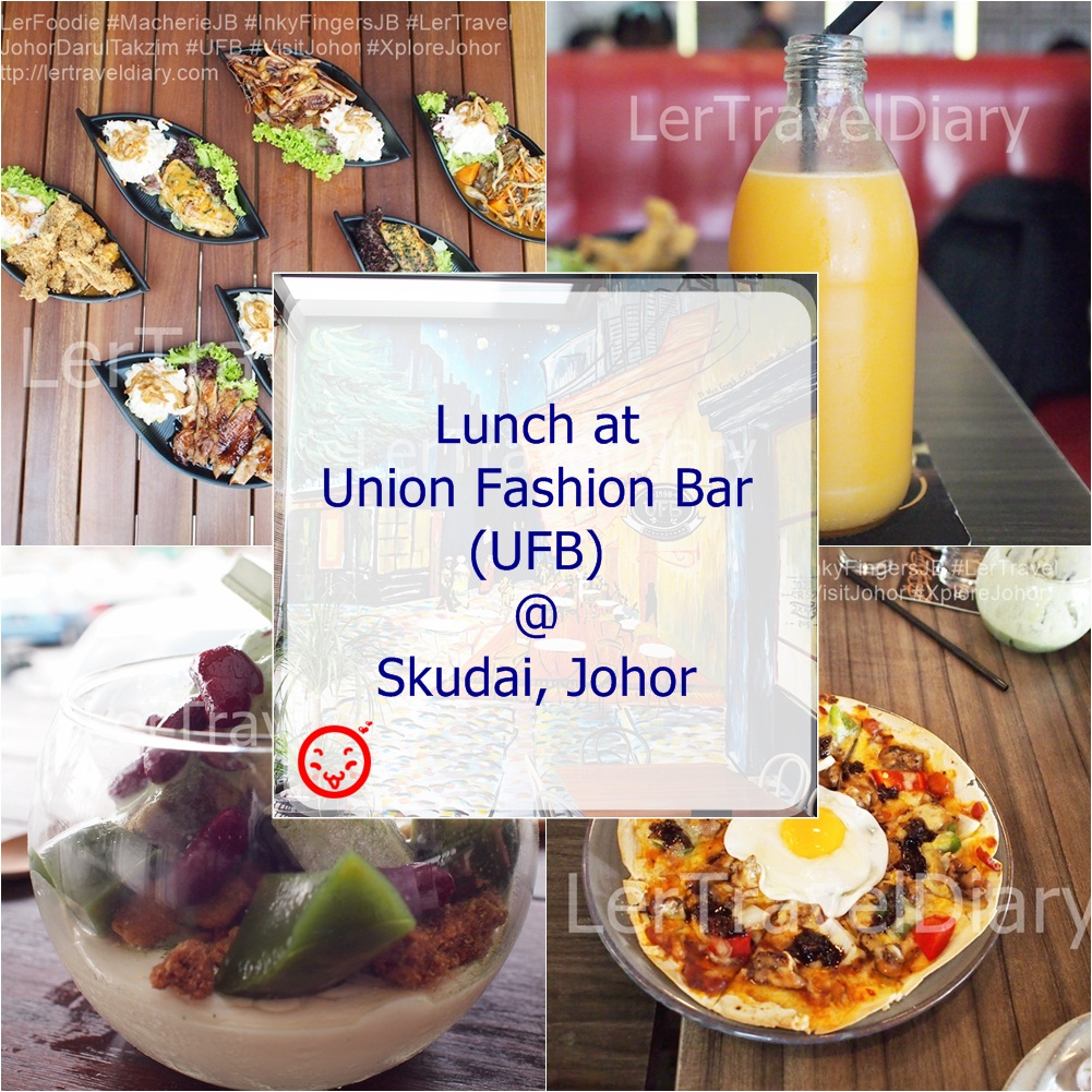 UFB_LerTravel_Skudai_Food